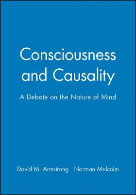 Consciousness and Causality: A Debate on the Nature of Mind