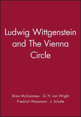Ludwig Wittgenstein and The Vienna Circle