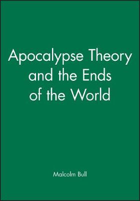 Apocalypse Theory and the Ends of the World