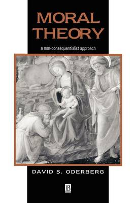 Moral Theory: A Non-Consequentialist Approach