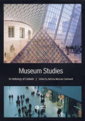 Museum Studies: An Anthology of Contexts