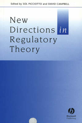 New Directions in Regulatory Theory