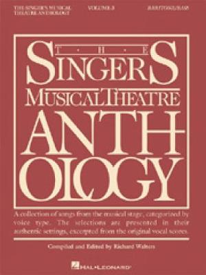 The Singers Musical Theatre Anthology: No. 3: Baritone / Bass