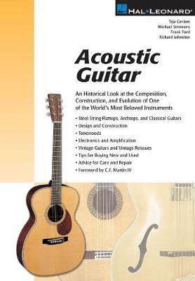 Acoustic Guitar: A Historical Look at the Composition, Construction and E: v.ution