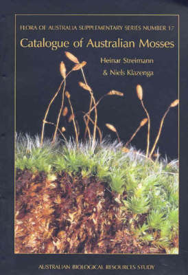 Catalogue of Australian Mosses: Flora of Australia Supplementary Series 17