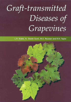 Graft Transmitted Diseases of Grapevines