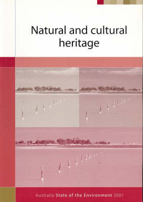 Australia: State of the Environment 2001 - Natural and Cultural Heritage