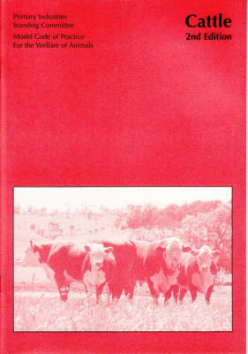 Model Code of Practice for the Welfare of Animals: Cattle