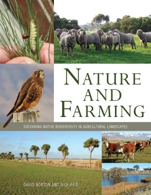 Nature and Farming: Sustaining Native Biodiversity in Agricultural Landscapes