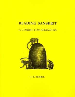 Reading Sanskrit: A Course for Beginners