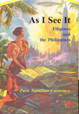 As I See it: Filipinos and the Philippines