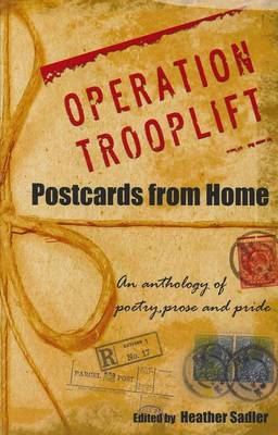 Operation Trooplift: Postcards from Home