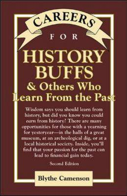 Careers for History Buffs and Others Who Learn from the Past