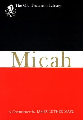 Micah: A Commentary