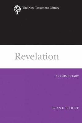 Revelation (2009): A Commentary