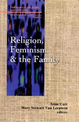 Religion, Feminism and the Family