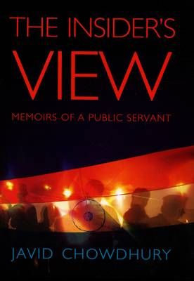 The Insider's View: Memoirs of a Public Servant