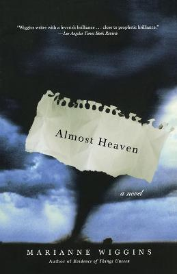 Almost Heaven: A Novel
