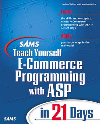 Sams Teach Yourself E-Commerce Programming with ASP in 21 Days