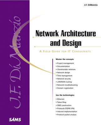 """Network Architecture & Design """"A Field Guide for IT Professionals"""""""