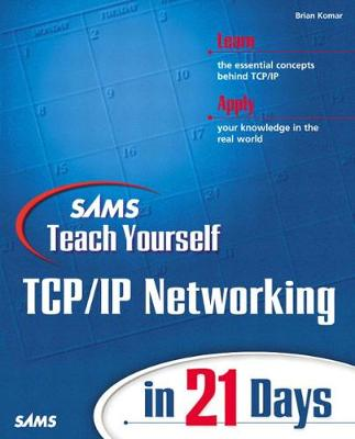 Sams Teach Yourself TCP/IP Networking in 21 Days