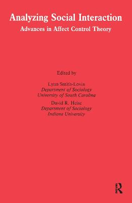 Analyzing Social Interaction: Advances in Affect Control Theory