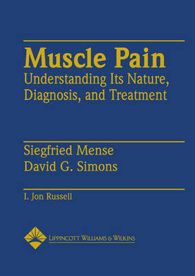 Muscle Pain: Understanding Its Nature, Diagnosis and Treatment