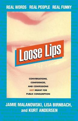 Loose Lips: Real Words, Real People, Real Funny
