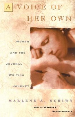 A Voice of Her Own: Women and the Journal Writing Journey