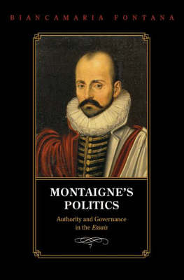 Montaigne's Politics: Authority and Governance in the Essais
