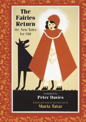 The Fairies Return: Or, New Tales for Old