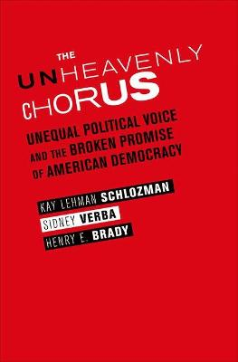 The Unheavenly Chorus: Unequal Political Voice and the Broken Promise of American Democracy