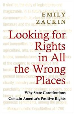 Looking for Rights in All the Wrong Places: Why State Constitutions Contain America's Positive Rights