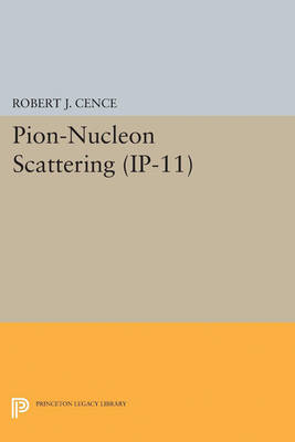 Pion-Nucleon Scattering. (IP-11), Volume 11