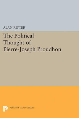 Political Thought of Pierre-Joseph Proudhon