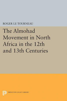 Almohad Movement in North Africa in the 12th and 13th Centuries