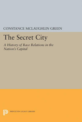 Secret City: A History of Race Relations in the Nation's Capital