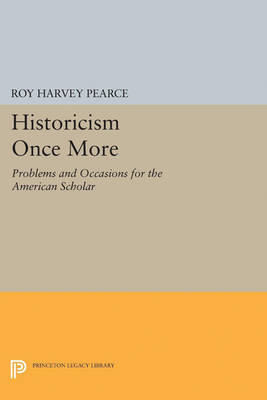 Historicism Once More: Problems and Occasions for the American Scholar