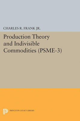 Production Theory and Indivisible Commodities. (PSME-3), Volume 3