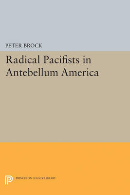 Radical Pacifists in Antebellum America