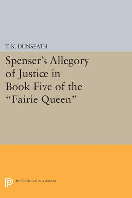 Spenser's Allegory of Justice in Book Five of the Fairie Queen
