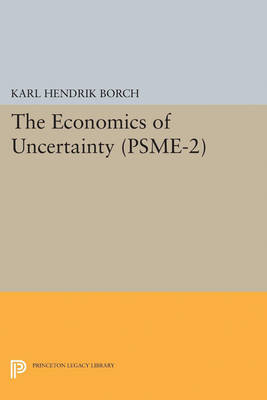 The Economics of Uncertainty. (PSME-2), Volume 2