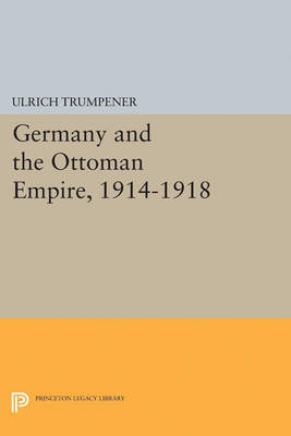 Germany and the Ottoman Empire, 1914-1918