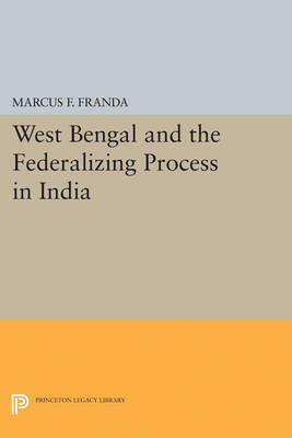 West Bengal and the Federalizing Process in India