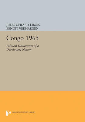 Congo 1965: Political Documents of a Developing Nation