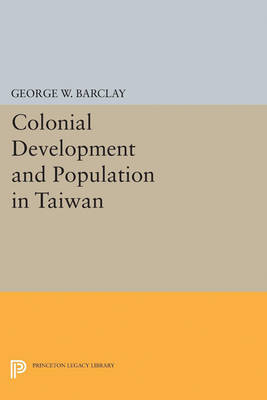 Colonial Development and Population in Taiwan
