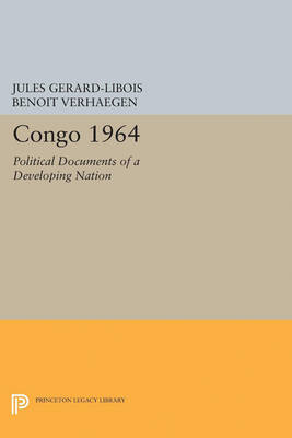 Congo 1964: Political Documents of a Developing Nation