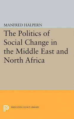 Politics of Social Change: In the Middle East and North Africa