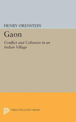Gaon: Conflict and Cohesion in an Indian Village