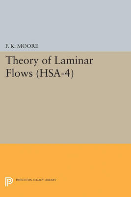 Theory of Laminar Flows. (HSA-4), Volume 4